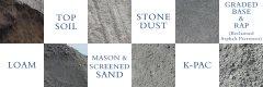 Pelham, NH Loam, Top Soil, Mason Sand, Screened Sand, Stone Dust, K-Pac, Graded Base & RAP